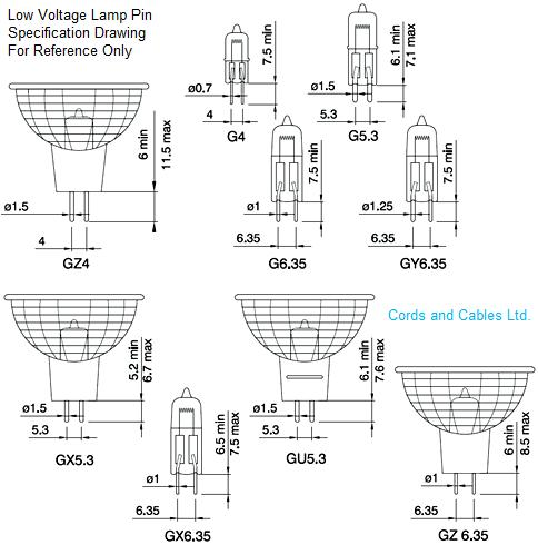Low Voltage L& - Pin Size Spec. Drawing for REFERENCE ONLY  sc 1 st  Cords and Cables Ltd & G4 GX5.3 G6.35 Low voltage lamp holders for dichroic halogen lamps